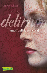 Rezension, Amor-Trilogie, Lauren Oliver Carlsen Verlag