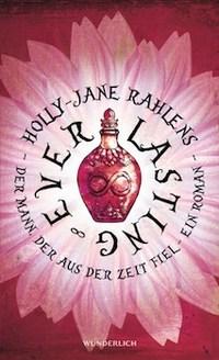 Holly-Jane Rahlens, Wunderlich Verlag, Rezension