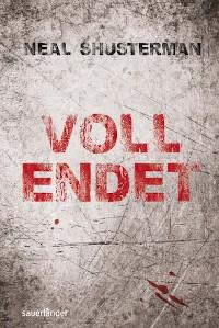 Neal Shusterman, Rezension, Sauerländer Verlag