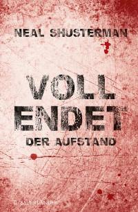 Fischer Sauerländer, Neal Shusterman, Rezension, Vollendet, Cover