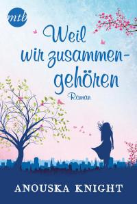 Mira Taschenbuchverlag, Anouska Knight, Rezension
