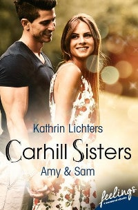 Carhill Sisters, Kathrin Lichters, Droemer Knaur, Feelings ebooks,