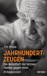 Jahrhundertzeugen, Tim Pröse, Heyne Verlag, Rezension