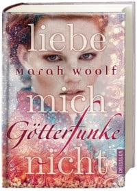 Rezension, Götterfunke, Marah Woolf, Dressler Verlag