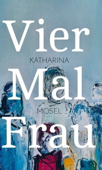 Katharina Mosel, Rezension, tredition Verlag