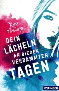 Rezension, Oetinger Verlag, katie McGarry