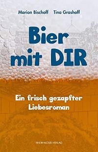 Cover, Bier mit DIR, Rhein-Mosel-Verlag, Tina Grashoff, Marion Bischoff