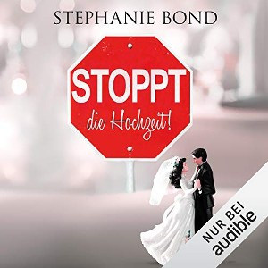 Cover, Stephanie Bond, Amazon Crossing, Audible, Hörbuch