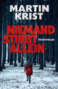 Cover, Rezension, Niemand stirbt allein, Martin Krist