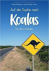 Nicole Bergmann, Christian Jindra, Koalas, Australien