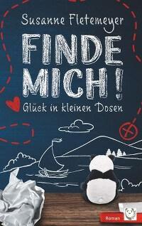 Cover, Susanne Fletemeyer, Rezension, Finde mich! Glück in kleinen Dosen