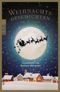 Rezension, Cover, Weihnachtsgeschichten am Kamin., Barbara Mürmann, Rowohlt Verlag, rororo