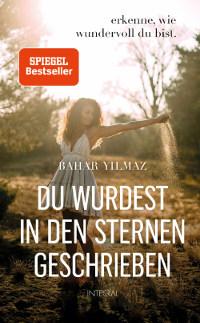 Cober, Du wurdest in den Sternen geschrieben, Bahar Yilmaz, Integral Verlag, Random House Verlage, Rezension