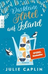 Rezension, Julie Caplin, Rowohlt Verlag, Das kleine Hotel auf Island