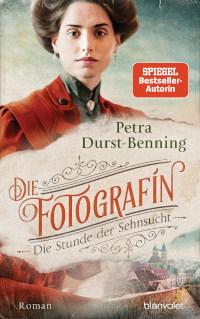 Rezension, Petra Durst-Benning, Blanvalet, Cover, Die Fotografin