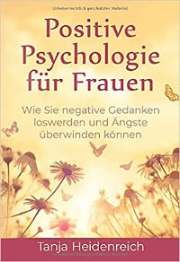 Cover, Rezension, Tanja Heidenreich, Positive Psychologie für Frauen
