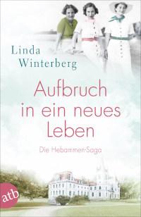 Rezension, Linda Winterberg, Aufbau Verlag, Hebammen Saga