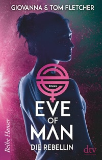 Eve of Man, dtv Verlag, Rezension,