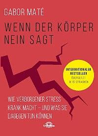 Rezension, Dr. Gabor Maté, Nayanara Verlag, Seele, Körper