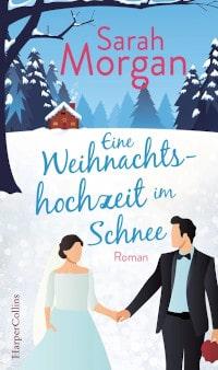 Rezension, Sarah Morgan, Harper Collins Germany, Weihnachtshochzeit