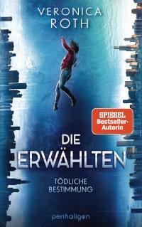 Die Erwählten, Penhaligon Verlag, Random House, Veronica Roth