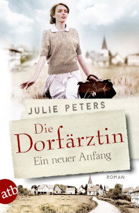 Rezension, atb, Julie Peters, Die Dorfärztin