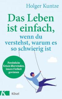 Holger Kuntze, Kösel Verlag, Rezension, Cover