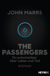 Rezension, John Marrs, Cover, The Passengers, Heyne Verlag