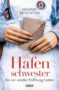 Rezension, Die Hafenschwester, Diana Verlag,