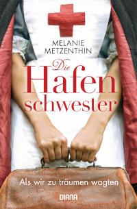 Diana Verlag, Cover, Rezension, Melanie Metzenthin