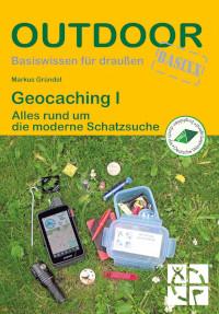Rezension, Markus Gründel, Geocaching, Conrad Stein Verlag,