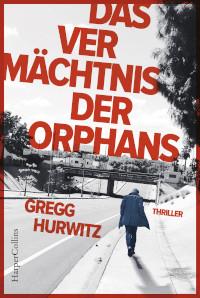 Rezension, Harper Collins, Greg Hurwitz, Orphans, Evan Smoak
