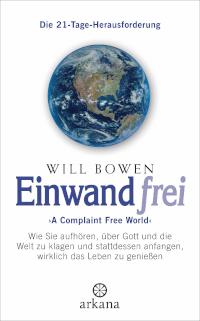 Einwandfrei, Will Bowen, arkana Verlag, Rezension
